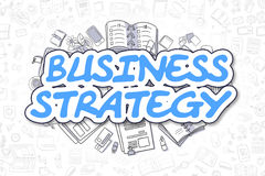 Business Strategy - Cartoon Blue Word. Business Concept. Blue Text - Business Strategy. Business Concept with Doodle Icons. Business Strategy - Hand Drawn Stock Photos