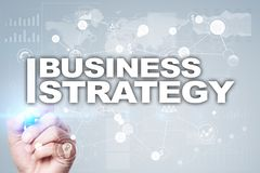Business strategy concept on the virtual screen. Business strategy concept on the virtual screen Royalty Free Stock Images