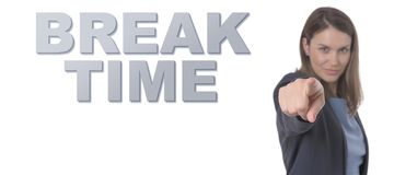 Business Woman pointing the text BREAK TIME Concept. stock photography