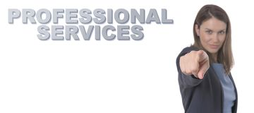 Business Woman pointing the text PROFESSIONAL SERVICES CONCEPT B. Usiness Concept royalty free stock photography