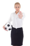 Business woman with soccer ball showing stop sign isolated on wh Stock Image