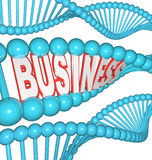 Business is in Your DNA Inherited Drive to Succeed. The word Business in a strand of DNA representing someone who is born to be a businessperson and has the vector illustration