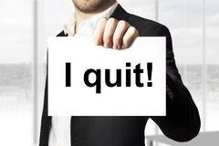 Free Businessman Holding Sign I Quit Royalty Free Stock Image - 43276126