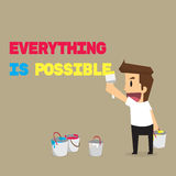 Businessman paint message. Everything is possible Royalty Free Stock Image