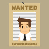 Businessman was needed, wanted Stock Photography