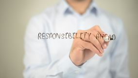 Responsibility Ahead, writing on transparent screen. Businessman Writing on Glass Responsibility Ahead, writing on transparent screen stock photos