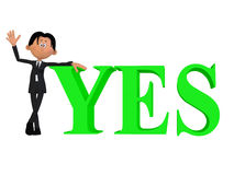 Businessman with YES 3d word Royalty Free Stock Photo