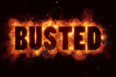 BUSTED fire text flames burn explosion explode. Symbol Stock Photos