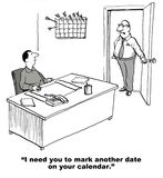 Busy Calendar. Business cartoon showing manager, boss says to him, i need you to mark another date on your calendar Royalty Free Stock Photography