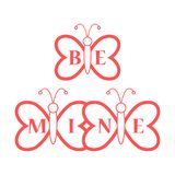 Butterflies and Valentine\'s Day. Be Mine love. Butterflies and inscription on the wings: Be Mine. Greeting card Valentine\'s Day. Design for banner, poster or Stock Photography