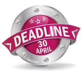 Button Deadline April 30th. Button Deadline for the April 30th Stock Photography