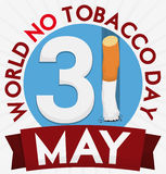 Button with Reminder Date and Cigarette for No Tobacco Day, Vector Illustration. Poster with reminder date and thrown cigarette inside a round button and ribbon Stock Photos
