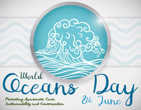 Button with Wave and Some Precepts about World Oceans Day, Vector Illustration. Silver round button with a wave design inside and some precepts about the World Stock Image