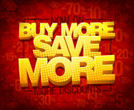 Buy more save more, sale poster concept. Vector illustration Royalty Free Stock Images