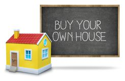 Buy your own house on Blackboard with 3d house Royalty Free Stock Images