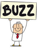 Buzz. Business man with a board on which is write Buzz Stock Photo