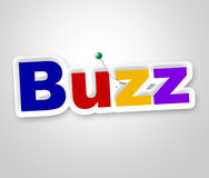 Buzz Sign Shows Public Relations And Attention Stock Image