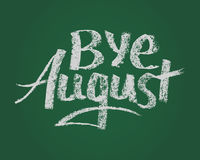 Bye August, vector chalk text on green board. Bye August, card. Vector chalk text on green board for new stading year Royalty Free Stock Photography