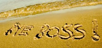 Bye boss! Vacation. Bye Boss! Drawn In Sand (metaphor meaning vacation Royalty Free Stock Photos