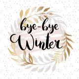 Bye bye winter. Calligraphy phrase,  illustration Stock Photo