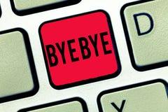 Bye för handskrifttexthandstil - bye Ser den menande hälsningen för begreppet för att lämna avsked dig snart avskiljandehonnören arkivfoton