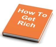 Cómo conseguir el dinero de Rich Book Shows Make Wealth Imagen de archivo libre de regalías