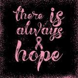 C'è sempre speranza Citazione ispiratrice circa consapevolezza del cancro al seno Fotografia Stock Libera da Diritti