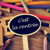 C'est la rentree,回到用法语写的学校 免版税图库摄影