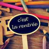 C'est la rentree, back to school written in french Royalty Free Stock Photography