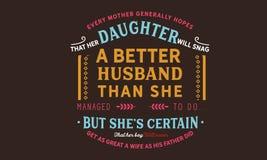 Cada madre espera generalmente que su hija gancho un mejor marido ilustración del vector