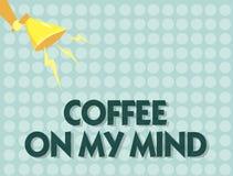 Café des textes d'écriture sur mon esprit Dépendance de signification de concept au café Starbucks pensant au breaktime illustration de vecteur