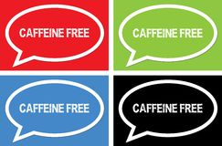 CAFFEINE FREE text, on ellipse speech bubble sign. CAFFEINE FREE text, on ellipse speech bubble sign, in color set Stock Images