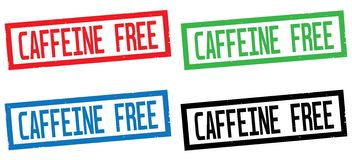 CAFFEINE FREE text, on rectangle border stamp sign. CAFFEINE FREE text, on rectangle border stamp sign, in color set Royalty Free Stock Photo