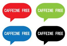 CAFFEINE FREE text, on rectangle speech bubble sign. CAFFEINE FREE text, on rectangle speech bubble sign, in color set Stock Images