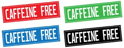 CAFFEINE FREE text, on rectangle stamp sign. CAFFEINE FREE text, on rectangle stamp sign, in color set Royalty Free Stock Image