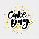 Cake day Lettering Calligraphy Vector llustration Gold. Cake day Lettering Calligraphy llustration Vector Design Gold Stock Photos