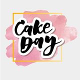 Cake day Lettering Calligraphy Watercolor Vector. Design Stock Photography