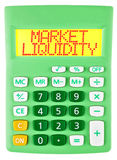 Calculator with MARKET LIQUIDITY isolated. Calculator with MARKET LIQUIDITY on display isolated on white background royalty free stock images