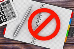 Calculator, Pen and Personal Organizer Book with Red Prohibited. Sign on a wooden table. 3d Rendering Stock Image