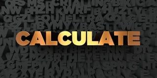 Calcule - texto del oro en fondo negro - la imagen común libre rendida 3D de los derechos ilustración del vector