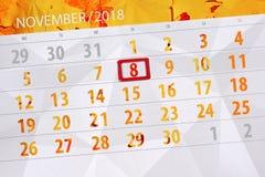 Calendar плановик на месяц, день крайнего срока недели 2018 8-ое ноября, четверг иллюстрация вектора