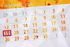 Calendar плановик на месяц, день крайнего срока недели 2018 19-ое ноября, понедельник иллюстрация штока