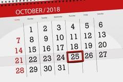 Calendar плановик на месяц, день крайнего срока недели 2018 25-ое октября, четверг иллюстрация вектора