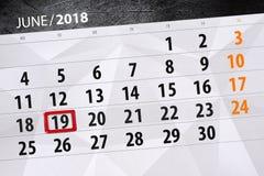 Calendar плановик на месяц, день недели, вторник крайнего срока, 19-ое июня 2018 Стоковая Фотография RF