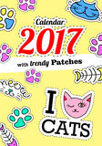 Calendar 2017 with cats. In cartoon 80s-90s comic style fashion patches, pins and stickers. Pop art vector illustration. Calendar 2017 with cats. In cartoon 80s vector illustration