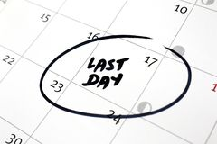Calendar Concepts, Last Day of Work, School, Retirement, etc. Calendar concepts, last day of a special event.  Marker pen Royalty Free Stock Photos