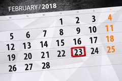 Paper calendar date 23 month February 2018. Calendar date 23 month February 2018 Royalty Free Stock Image