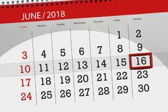 Calendar, day, month, business, concept, diary, deadline, planner, state holiday, table, color illustration, 2018, june 16. Calendar day, month, business vector illustration