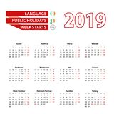 Calendar 2019 in Irish language with public holidays the country. Of Ireland in year 2019. Week starts from Monday. Vector Illustration stock illustration
