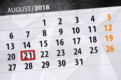 Calendar o planejador para o mês, dia da semana, 2018 august, 21 do fim do prazo, terça-feira Fotografia de Stock Royalty Free